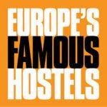 europes famous hostels